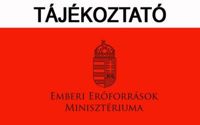 Az Emberi Erőforrások Minisztériumának tájékoztatója
